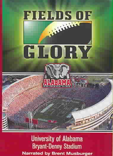 FIELDS OF GLORY:ALABAMA (DVD)
